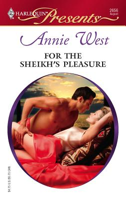 For the Sheikh's Pleasure - West, Annie