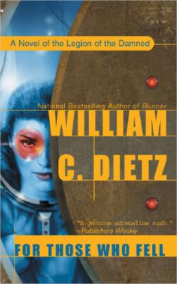 For Those Who Fell - Dietz, William C