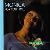 For You I Will [US] - Monica