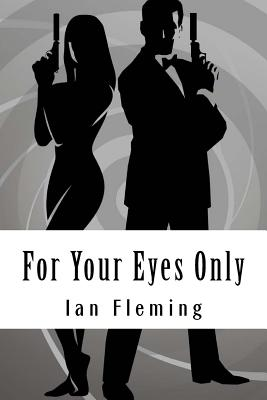 For Your Eyes Only - Fleming, Ian