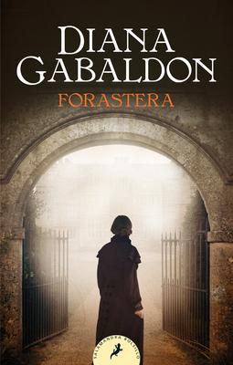 Forastera / Outlander - Gabaldon, Diana