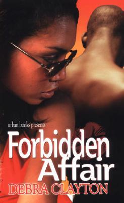 Forbidden Affair - Clayton, Debra