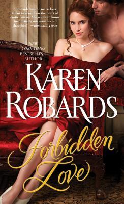 Forbidden Love - Robards, Karen