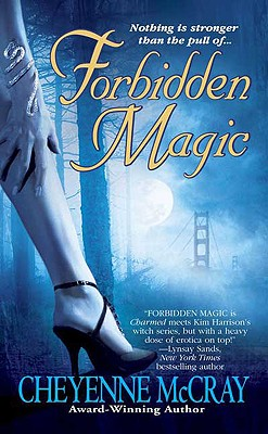 Forbidden Magic - McCray, Cheyenne