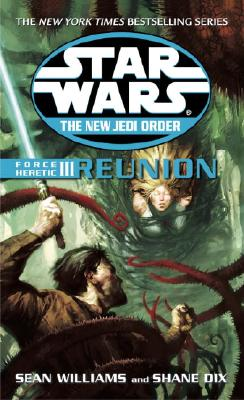 Force Heretic III: Reunion - Williams, Sean