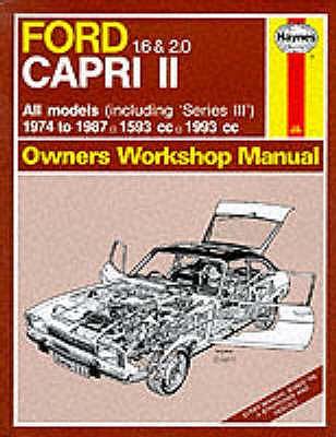 Ford Capri II All Models 1974-87 Owner's Workshop Manual - Haynes, J. H., and Ward, P.B.
