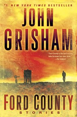 Ford County: Stories - Grisham, John
