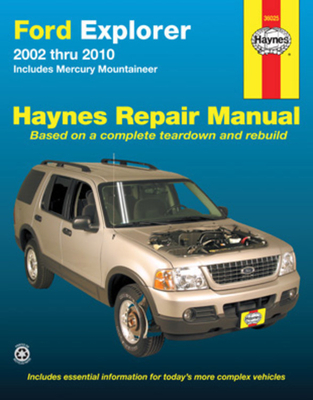 Ford Explorer 2002 Thru 2010: Includes Mercury Mountaineer - Haynes, Max