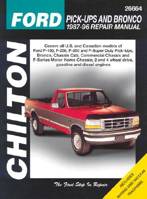Ford Full Size Trucks 1987-96 - Chilton Automotive Books, and The Nichols/Chilton, and Chilton