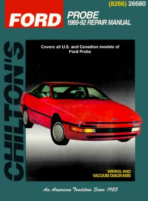 Ford: Probe 1989-92 - Chilton Automotive Books, and The Nichols/Chilton, and Chilton