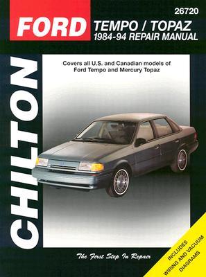 Ford Tempo and Topaz, 1984-94 Ford Tempo and Mercury Topaz 1984-94 Repair Manual - The Nichols/Chilton, and Chilton Automotive Books, and Chilton
