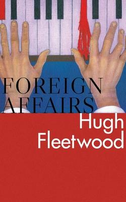 Foreign Affairs - Fleetwood, Hugh