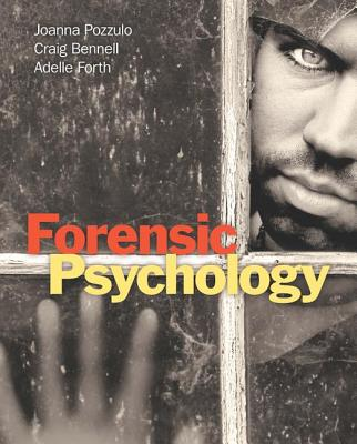 Forensic Psychology - Pozzulo, Joanna, and Bennell, Craig, and Forth, Adelle