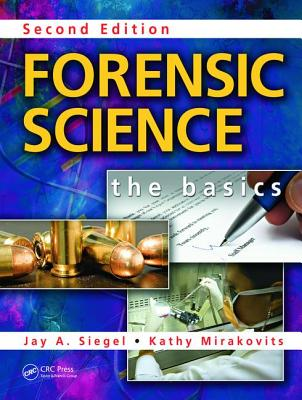 Forensic Science: The Basics - Mirakovits, Kathy