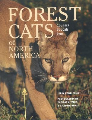 Forest Cats of North America - Kobalenko, Jerry