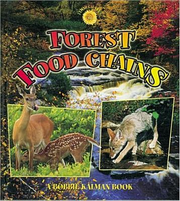 Forest Food Chains - Kalman, Bobbie