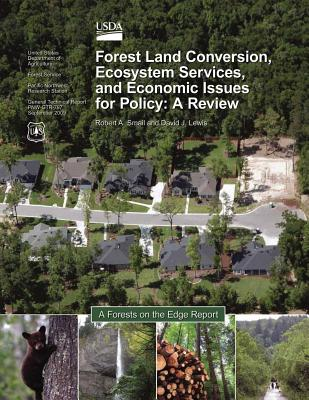 Forest-Land Conversion, Ecosystem Services, and Economic Issues for Policy: A Review - United States Department of Agriculture