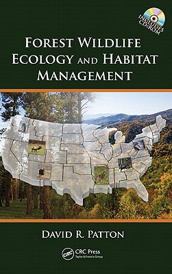 Forest Wildlife Ecology and Habitat Management - Patton, David R