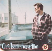 Forever Blue - Chris Isaak