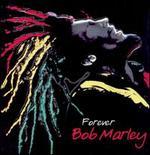 Forever Bob Marley