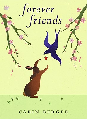 Forever Friends - Berger, Carin