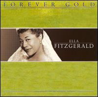 Forever Gold - Ella Fitzgerald