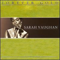 Forever Gold - Sarah Vaughan