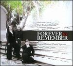 Forever To Remember: Music to the Lyrics of Poet Yaakov Barzilai