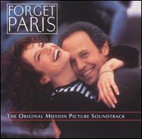 Forget Paris [Original Soundtrack] - Original Soundtrack