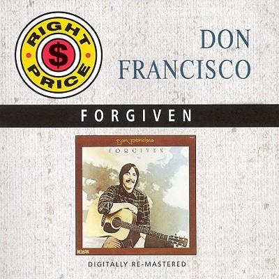 Forgiven - Francisco, Don