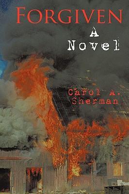 Forgiven - Sherman, Carol A