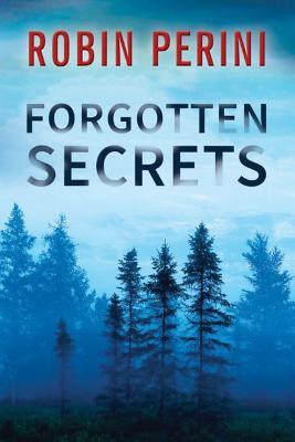 Forgotten Secrets - Perini, Robin