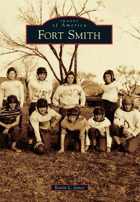 Fort Smith - Jones, Kevin L