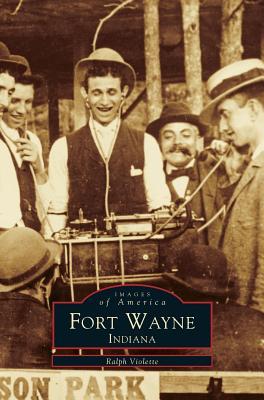 Fort Wayne Indiana - Violette, Ralph