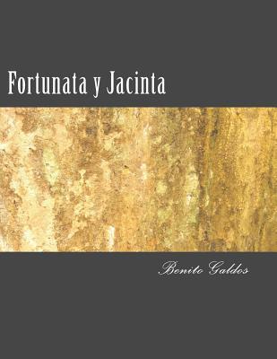 Fortunata y Jacinta - Galdos, Benito Perez