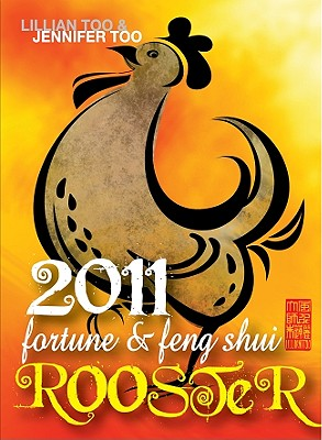 Fortune & Feng Shui Rooster - Too, Lillian, and Too, Jennifer
