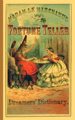 Fortune Teller and Dreamer's Dictionary - Le Marchand, Madame