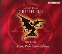Foss: Griffelkin - Aaron Engebreth (baritone); Alison Howe (vocals); Anne Carolyn Bird (soprano); Anne Harley (soprano);...