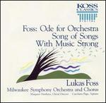 Foss: Orchestral Works