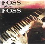 Foss Plays Foss