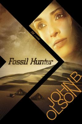 Fossil Hunter - Olson, John B, PH.D.
