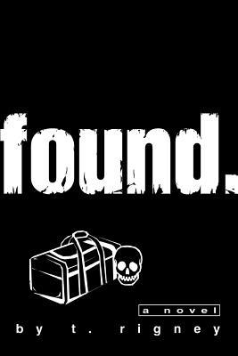 Found. - Rigney, T