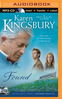 Found - Kingsbury, Karen, and Burr, Sandra (Read by)