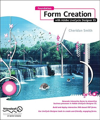 Foundation Form Creation with Adobe LiveCycle Designer ES - Smith, Roderick