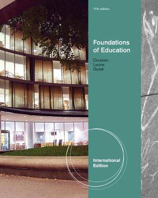 Foundations of Education - Levine, Daniel U., and Ornstein, Allan C.