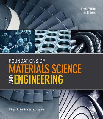 Foundations of Materials Science and Engineering (in SI Units) - Smith, William, and Hashemi, Javad