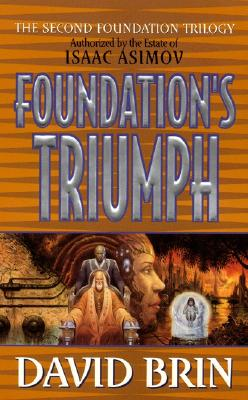 Foundation's Triumph - Brin, David