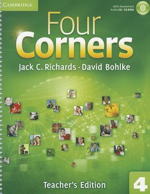 Four Corners Level 4 Teacher's Edition with Assessment Audio CD/CD-ROM - Richards, Jack C, Professor