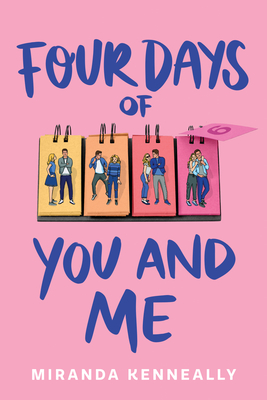Four Days of You and Me - Kenneally, Miranda