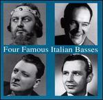 Four Famous Italian Basses